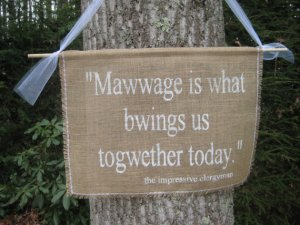 mawwage sign