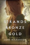 strands of bronze and gold book